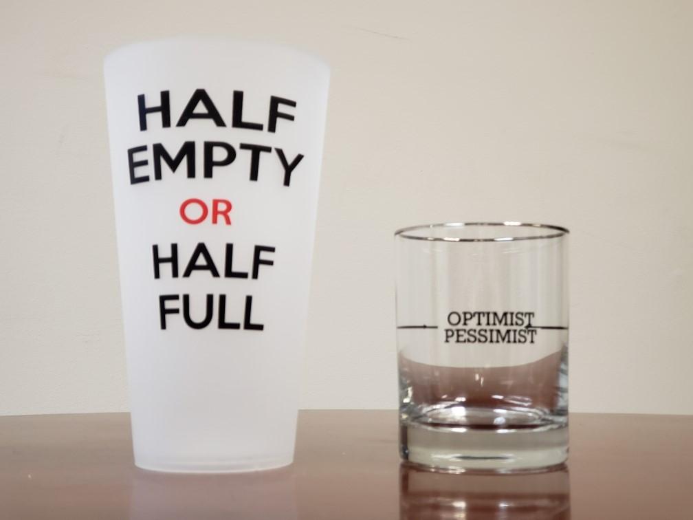 Half Empty/Half Full Glass & Optimist/Pessimist Glass